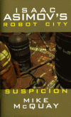 Robot City 2: Suspicion book cover